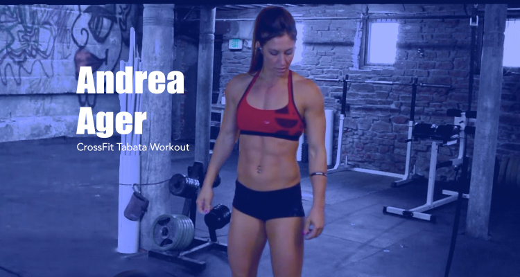 Andrea Ager- CrossFit Tabata Training