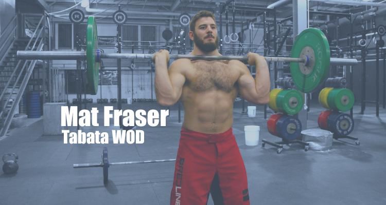 Mat Fraser- CrossFit Tabata WOD