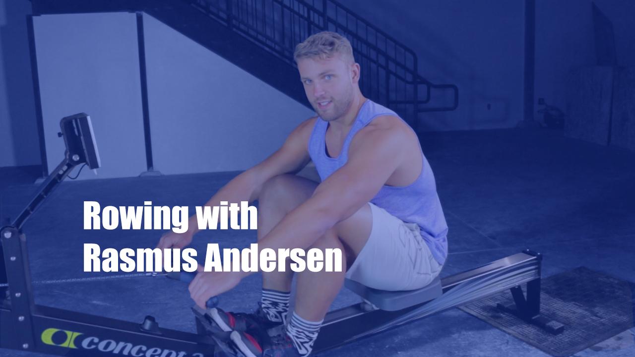 CrossFit Rowing Tips with Rasmus Andersen