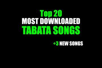 Top 20 Tabata Songs