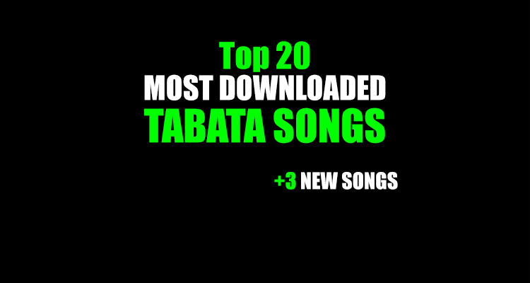 Top 20 Tabata Songs